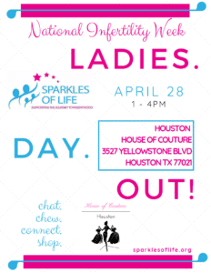 National Infertility Week Ladies Day Out! @ Houston House of Couture